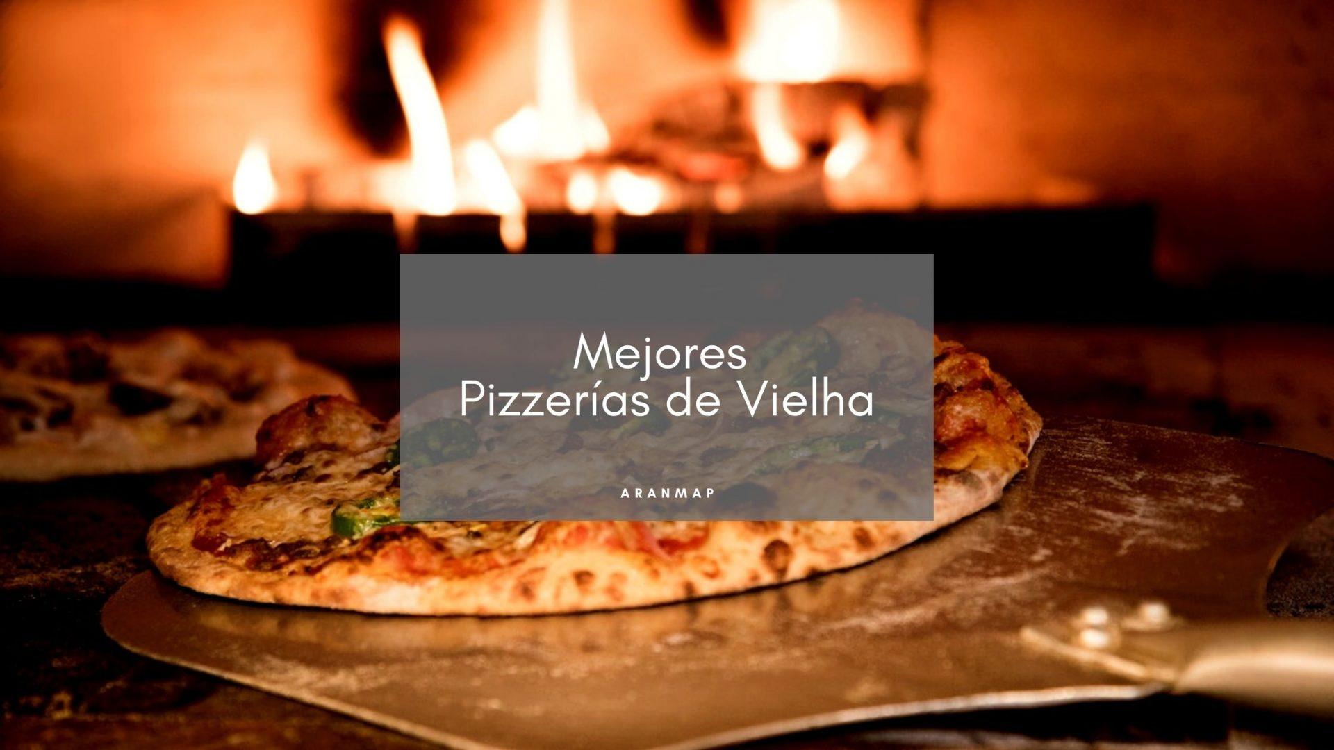 Las Mejores Pizzerías de Vielha