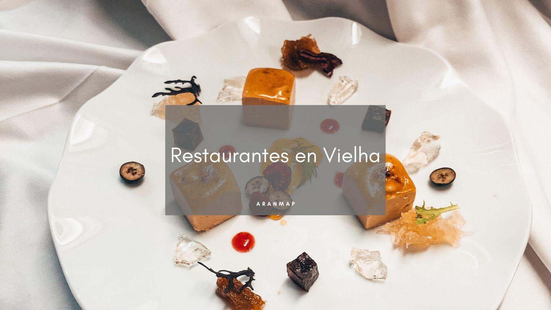 Los 7 mejores restaurantes de Vielha
