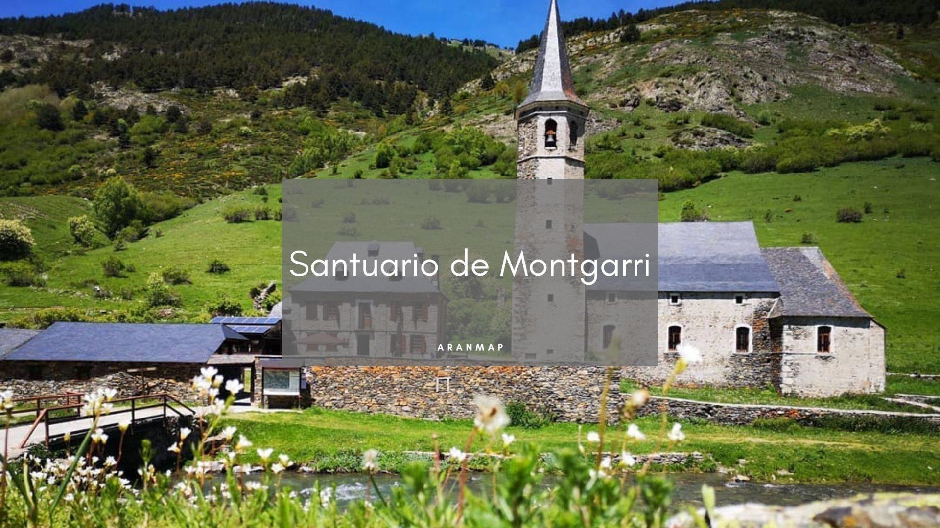 Santuario de Montgarri Valle de Arán
